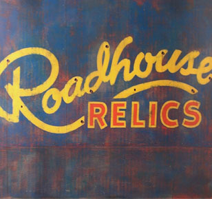 Roadhouse Relics